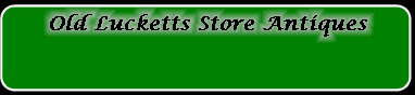old_lucketts_store_antiques_leesburg_loudoun_county_virginia_antique_mall001010.jpg